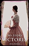 Victoria (My Story)