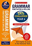 Grammar, Punctuation and Spelling Challenge Classroom Programme Pack (Year 6) (SATs Challenge)