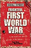 Frightful First World War (Horrible Histories 25th Anniversary Edition)