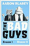 The Bad Guys (bind-up 1-2)