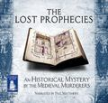 Lost Prophecies : A Historical Mystery