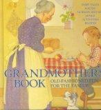 Grandmother's Book: Old-fashioned Fun for the Family