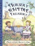 Nursery Rhyme Treasury: Classic Nursery Rhymes to Share