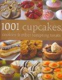 1001 Cupcakes, Cookies & Tempting Treats