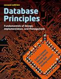 Database Principles: Fundamentals of Design, Implementations and Management