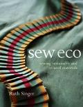 Sew Eco : Sewing Sustainable and Re-Used Materials