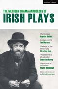 The Methuen Drama Anthology of Irish Plays