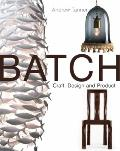 Batch : Craft, Design and Product