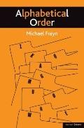 Alphabetical Order (Modern Plays)