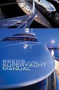Reeds Superyacht Manual: Published in association with Bluewater Training