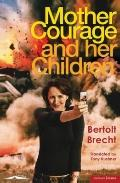 Mother Courage and Her Children: A Chronicle of the Thirty Years War. Bertolt Brecht (Modern...