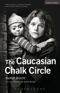 The Caucasian Chalk Circle (Modern Plays)