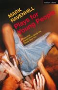 Plays for Young People : Citizenship; Scenes from Family Life; Totally over You