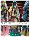 Culture to Catwalk : How World Cultures Influence Fashion