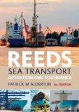 Reeds Sea Transport: Operation and Economics (Reeds Professional)