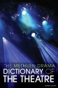 Methuen Drama Dictionary of the Theatre
