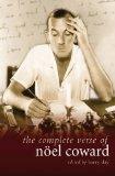 Complete Verse of Noel Coward (Diaries, Letters and Essays)