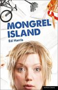 Mongrel Island (Modern Plays)