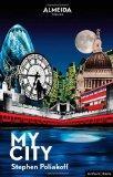My City (Modern Plays)