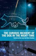 Curious Incident of the Dog in the Night-Time : The Play