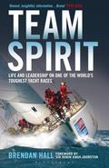 Team Spirit : Life and Leadership on One of the World's Toughest Yacht Races
