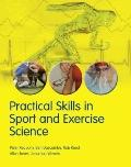 Practical Skills in Sports and Exercise Science