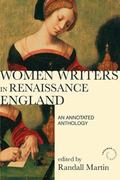 Women Writers in Renaissance England: An Annotated Anthology (2nd Edition)