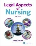 Legal Aspects of Nursing and Healthcare