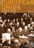 The European Union Since 1945 (Seminar Studies in History)