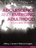 Adolescence and Emerging Adulthood: A Cultural Approach
