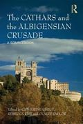 Cathars and Albigensians : A Sourcebook