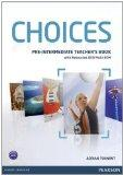 Choices: Pre-Intermediate Teacher's Book with Resources DVD Multi-ROM