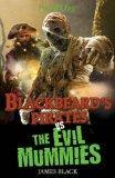 Blackbeard's Pirates Vs the Evil Mummies (Mash Ups)