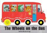 The Wheels on the Bus: A Sing-along Sound Book