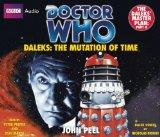 Doctor Who: Daleks: The Mutation of Time: The Daleks' Master Plan: Part II: A Classic Doctor...