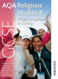 Religious Expression in Society: Student Book (Gcse Religious Studies B)
