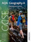 AQA GCSE Geography A - Foundation Edition