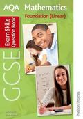 AQA GCSE Mathematics Foundation (Linear) Exam Skills Question Book