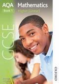 AQA GCSE Mathematics Higher (Linear) Book 1