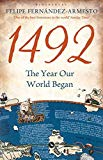 1492: The Year Our World Began