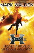 Higher Institute of Villainous Education (Hive)