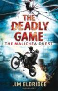 Deadly Game : The Malichea Quest