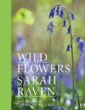 Sarah Raven's Wild Flowers: Special Edition