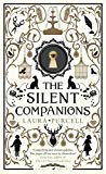 The Silent Companions: As seen on ITV in the Zoe Ball Book Club
