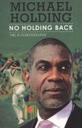 No Holding Back : The Biography