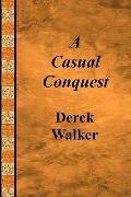 A Casual Conquest