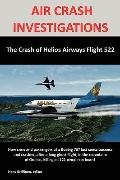 AIR CRASH INVESTIGATIONS: The Crash of Helios Airways Flight 522