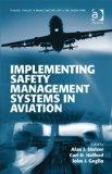 Implementing Safety Management Systems in Aviation (Ashgate Studies in Human Factors for Fli...