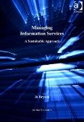 Managing Information Services : A Sustainable Approach