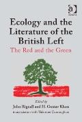 Ecology and Literature of the British Left : The Red and the Green